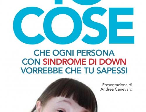 """Presentazione del libro """"10 cose che una persona con sindrome di Down vorrebbe che tu sapessi"""""""